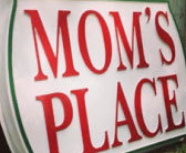 Mom's place